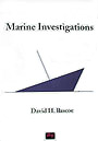 Marine Investigations by